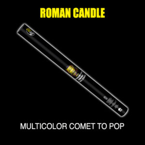 Roman Candle - Multicolor Comet to POP